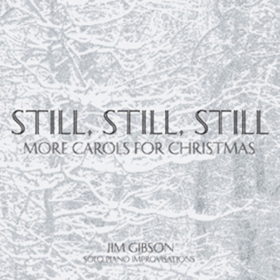 Still Still Still-More Carols for Christmas CD cover