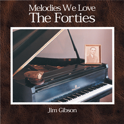 CD cover Melodies We Love the Forties